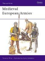 18775 - Wise-Embleton, T.-G. - Men-at-Arms 050: Medieval European Armies