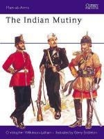 18066 - Wilkinson-Latham-Embleton, C.-G. - Men-at-Arms 067: Indian Mutiny