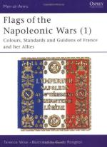 17140 - Wise-Rosignoli, T.-G. - Men-at-Arms 077: Flags of the Napoleonic Wars (1) Colours, Standards and Guidons of France and her Allies