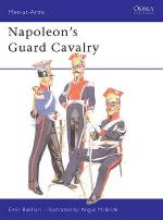 19115 - Bukhari-McBride, E.-A. - Men-at-Arms 083: Napoleon's Guard Cavalry