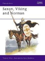20166 - Wise-Embleton, T.-G. - Men-at-Arms 085: Saxon, Viking and Norman
