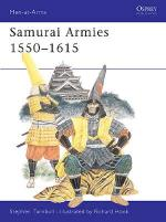 20140 - Turnbull-Hook, S.-R. - Men-at-Arms 086: Samurai Armies 1550-1615