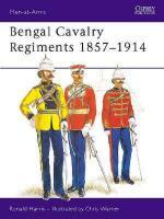 15807 - Harris-Warner, R.-C. - Men-at-Arms 091: Bengal Cavalry Regiments 1857-1914