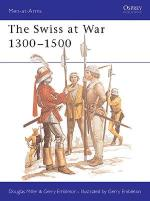 20763 - Miller-Embleton, D.-G. - Men-at-Arms 094: Swiss at War 1300-1500