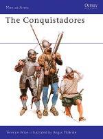 16383 - Wise-McBride, T.-A. - Men-at-Arms 101: Conquistadores