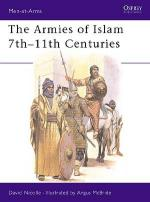 15488 - Nicolle-McBride, D.-A. - Men-at-Arms 125: Armies of Islam 7th-11th Centuries