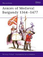 15487 - Michael-Embleton, N.-G. - Men-at-Arms 144: Armies of Medieval Burgundy 1364-1477