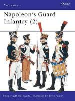 19114 - Haythornthwaite-Fosten, P.-B. - Men-at-Arms 160: Napoleon's Guard Infantry (2)