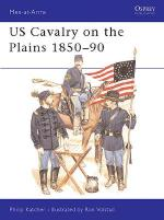 21141 - Katcher-Volstad, P.-R. - Men-at-Arms 168: US Cavalry on the Plains 1850-90