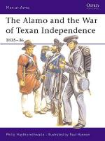 15221 - Haythornthwaite-Hannon, P.-P. - Men-at-Arms 173: Alamo and the War of Texan Independence 1835-36