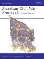 15311 - Katcher-Volstad, P.-R. - Men-at-Arms 177: American Civil War Armies (2) Union Troops