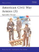 15312 - Katcher-Volstad, P.-R. - Men-at-Arms 179: American Civil War Armies (3) Specialist Troops