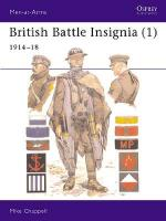 15981 - Chappell, M. - Men-at-Arms 182: British Battle Insignia (1) 1914-18