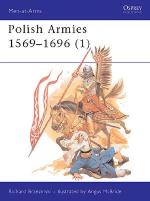 19703 - Brzezinski-McBride, R.-A. - Men-at-Arms 184: Polish Armies 1569-1696 (1)