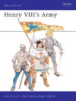 17912 - Cornish-McBride, P.-A. - Men-at-Arms 191: Henry VIII's Army