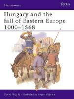 17993 - Nicolle-McBride, D.-A. - Men-at-Arms 195: Hungary and the fall of Eastern Europe 1000-1568