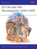 16232 - Nicolle-McBride, D.-A. - Men-at-Arms 200: El Cid and the Reconquista 1050-1492