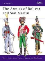 15485 - Hooker-Poulter, T.-R. - Men-at-Arms 232: Armies of Bolivar and San Martin