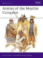 15493 - Nicolle-McBride, D.-A. - Men-at-Arms 255: Armies of the Muslim Conquest