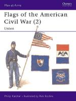 17144 - Katcher-Scollins, P.-R. - Men-at-Arms 258: Flags of the American Civil War (2) Union