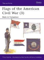 17145 - Katcher-Scollins, P.-R. - Men-at-Arms 265: Flags of the American Civil War (3) State and Volunteer