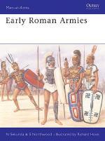 16788 - Sekunda-Hook, N.-R. - Men-at-Arms 283: Early Roman Armies 600-300 BC
