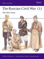 20107 - Khvostov-Karachtchouk, M.-A. - Men-at-Arms 293: Russian Civil War (1) The Red Army