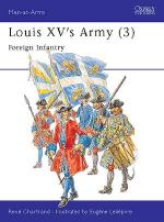 18565 - Chartrand-Leliepvre, R.-E. - Men-at-Arms 304: Louis XV's Army (3) Foreign Infantry