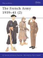 17263 - Sumner-Chappell, I.-M. - Men-at-Arms 318: French Army 1939-45 (2)