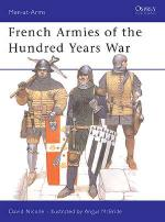 17260 - Nicolle-McBride, D.-A. - Men-at-Arms 337: French Armies of the Hundred Years War