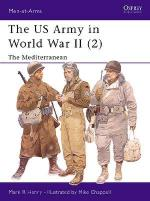 21134 - Henry-Chappell, M.-M. - Men-at-Arms 347: US Army in World War II (2) Mediterranean