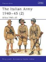 18212 - Jowett-Andrew, P.-S. - Men-at-Arms 349: Italian Army 1940-45 (2) Africa 1940-43