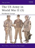 21135 - Henry-Chappell, M.-M. - Men-at-Arms 350: US Army in World War II (3) North-West Europe