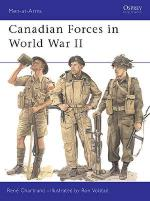 21727 - Chartrand-Volstad, R.-R. - Men-at-Arms 359: Canadian Forces in World War II