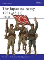 22608 - Jowett-Andrew, P.-S. - Men-at-Arms 362: Japanese Army 1931-45 (1) 1931-42