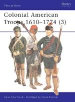 25477 - Chartrand-Rickman, R.-D. - Men-at-Arms 383: Colonial American Troops 1610 - 1774 (3)