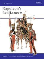 25731 - Pawly-Courcelle, R.-P. - Men-at-Arms 389: Napoleon's Red Lancers