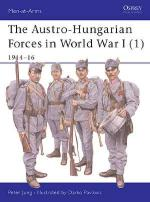 25692 - Jung-Pavlovic, P.-D. - Men-at-Arms 392: Austro-Hungarian Forces in World War I (1): 1914-16