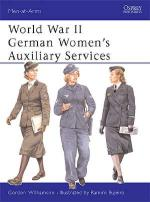 25834 - Williamson-Bujeiro, G.-R. - Men-at-Arms 393: World War II German Women's Auxiliary Services
