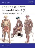 26748 - Chappell, M. - Men-at-Arms 402: British Army In World War I (2) The Western Front 1916-18