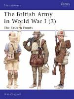 26750 - Chappell, M. - Men-at-Arms 406: British Army in World War I (3) . The Eastern Fronts