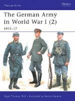 27020 - Thomas-Embleton, N.-G. - Men-at-Arms 407: German Army in World War I (2) . 1915-17