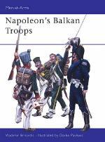 26742 - Brnardic-Pavlovic, V.-D. - Men-at-Arms 410: Napoleon's Balkan Troops