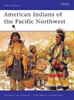 30593 - von Aderkas-Hook, E.-C. - Men-at-Arms 418: American Indians of the Pacific North West