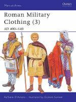 32017 - D'Amato-Sumner, R.-G. - Men-at-Arms 425: Roman Military Clothing (3) AD 400-640