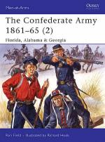 32025 - Field-Hook, R.-R. - Men-at-Arms 426: Confederate Army 1861-65 (2) Florida, Alabama and Georgia