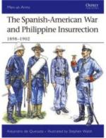 35940 - de Quesada-Walsh, A.-S. - Men-at-Arms 437: Spanish-American War and Philippine Insurrection 1898-1902