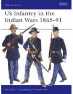 35941 - Field-Hook, R.-R. - Men-at-Arms 438: US Infantry in the Indian Wars 1865-91