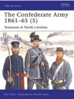 37171 - Field-Hook, R.-A. - Men-at-Arms 441: Confederate Army 1861-65 (5). Tennessee and North Carolina