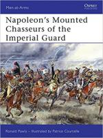38063 - Pawly-Courcelle, R.-P. - Men-at-Arms 444: Napoleon's Mounted Chasseurs of the Imperial Guard